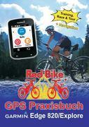 GPS Praxisbuch Garmin Edge 820 / Explore
