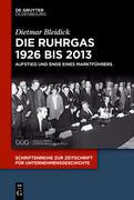 Die Ruhrgas 1926 bis 2013