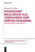 Magischer Realismus als Verfahren der späten Moderne