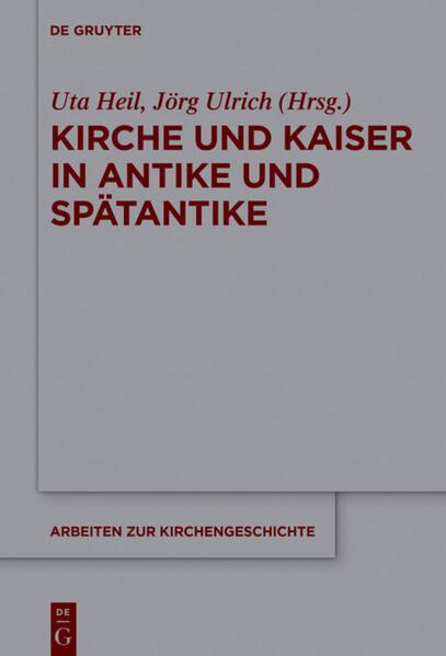 Kirche und Kaiser in Antike und Spätantike als Buch