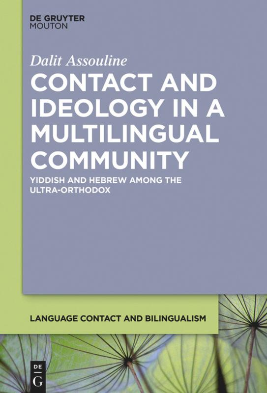 Contact and Ideology in a Multilingual Communit...