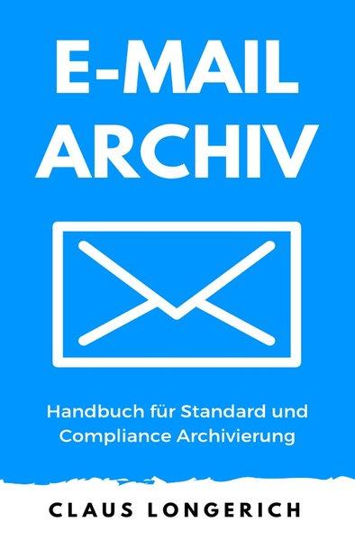 E-Mail Archiv - Handbuch für Standard und Compl...