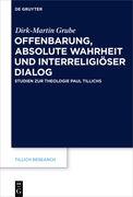 Offenbarung, absolute Wahrheit und interreligiöser Dialog