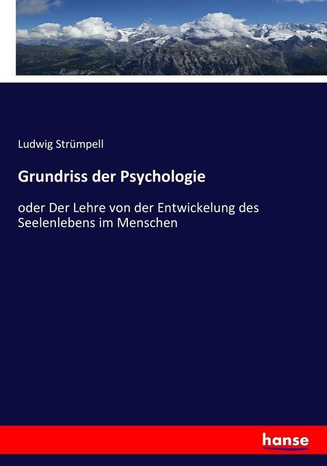 Grundriss der Psychologie als Buch von Ludwig S...