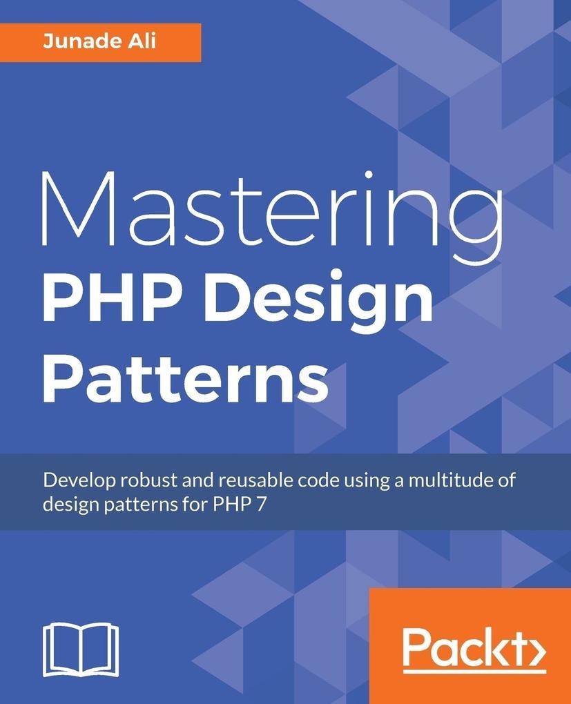 Mastering PHP Design Patterns als Buch von Juna...
