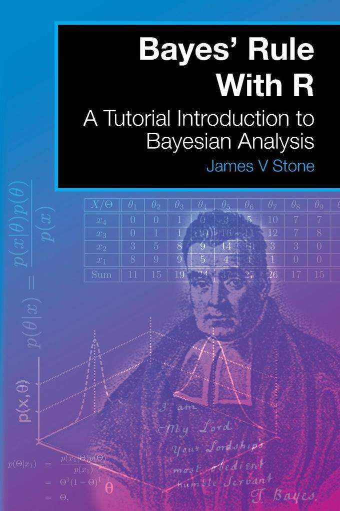 Bayes´ Rule With R als Buch von James V Stone