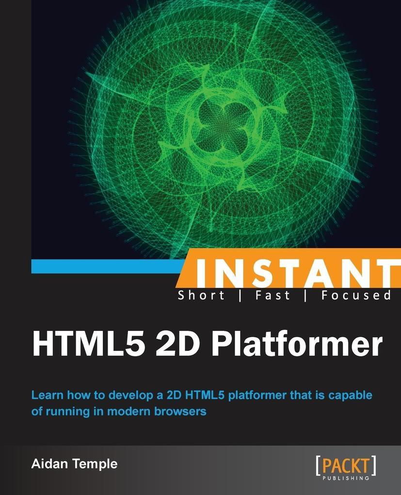 Instant HTML5 2D Platformer als Taschenbuch von...