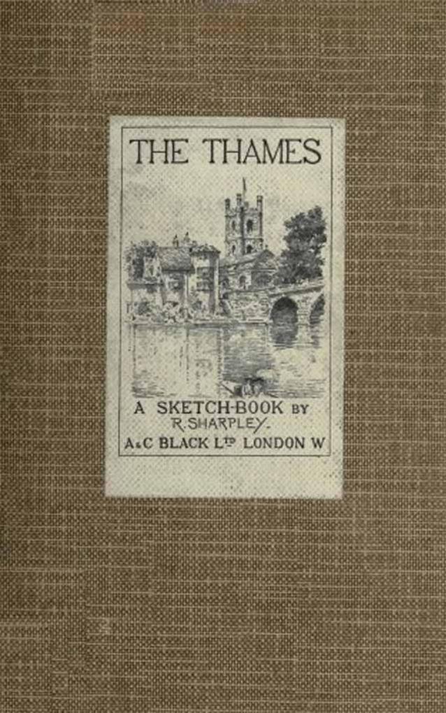 The Thames: a Sketch-Book als eBook epub