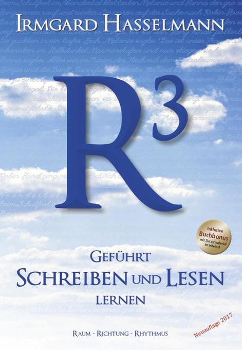 R3 - geführt schreiben und lesen lernen (R³) al...