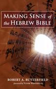 Making Sense of the Hebrew Bible