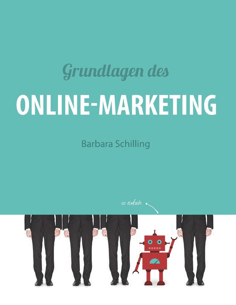 Grundlagen des Online Marketing als Buch von Ba...