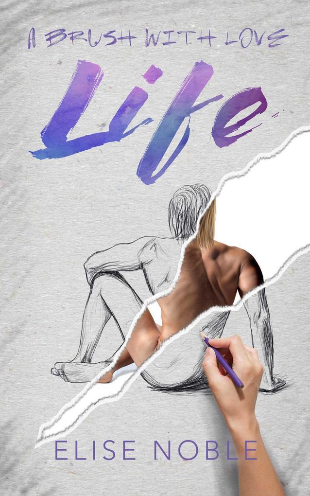 Life: A Brush with Love als eBook Download von ...