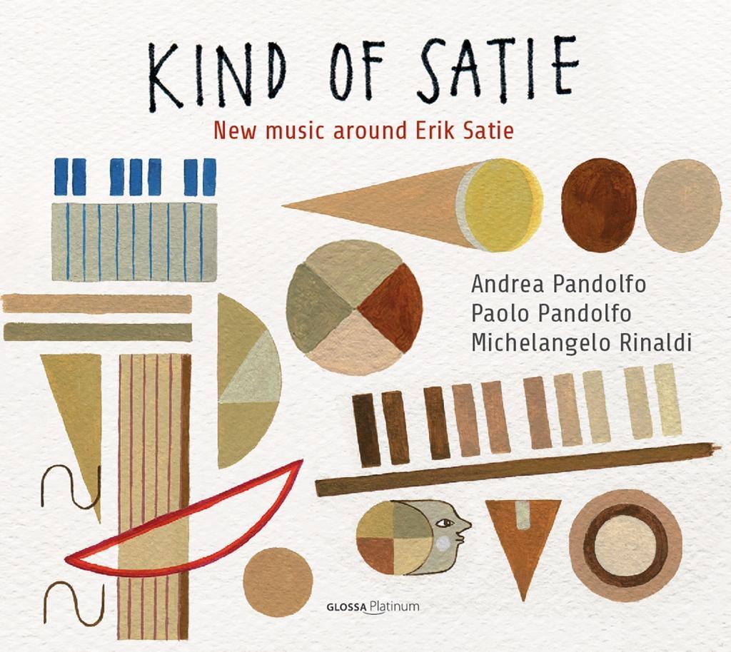 Kind of Satie - New Music around Satie