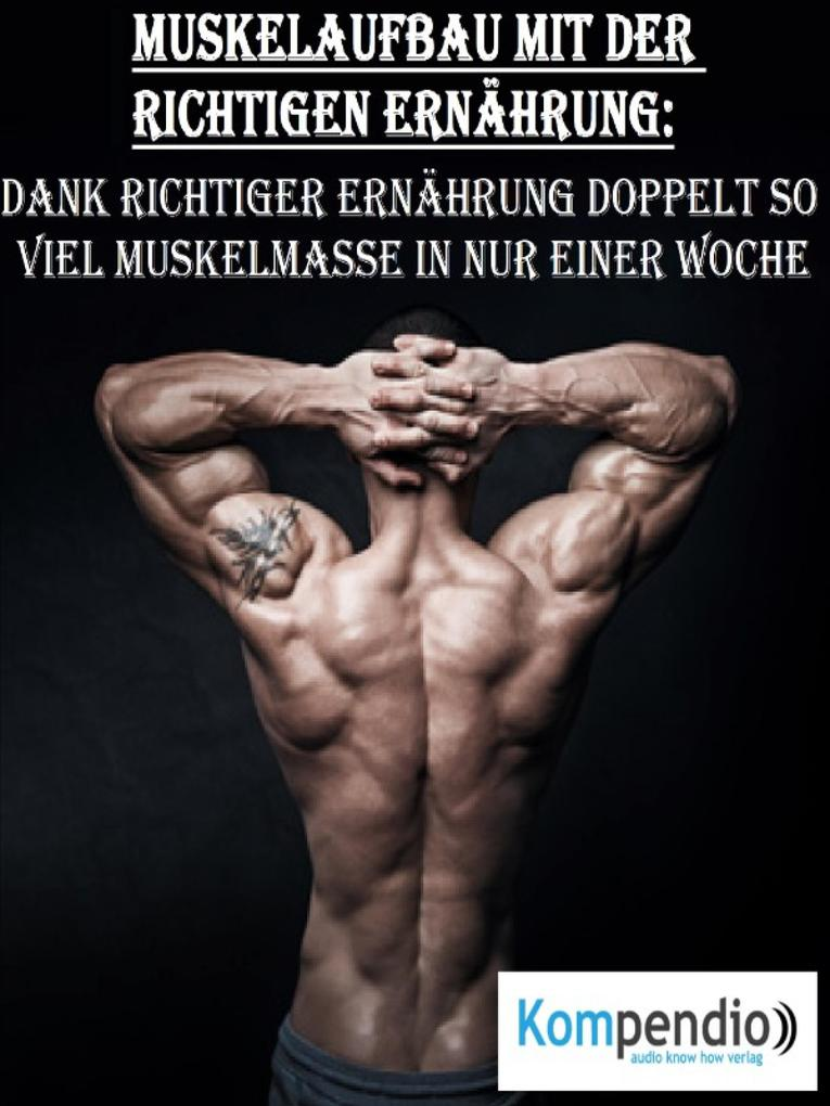 Muskelaufbau mit der richtigen Ernährung als eBook