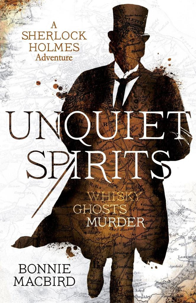 Unquiet Spirits: Whisky, Ghosts, Murder (A Sher...