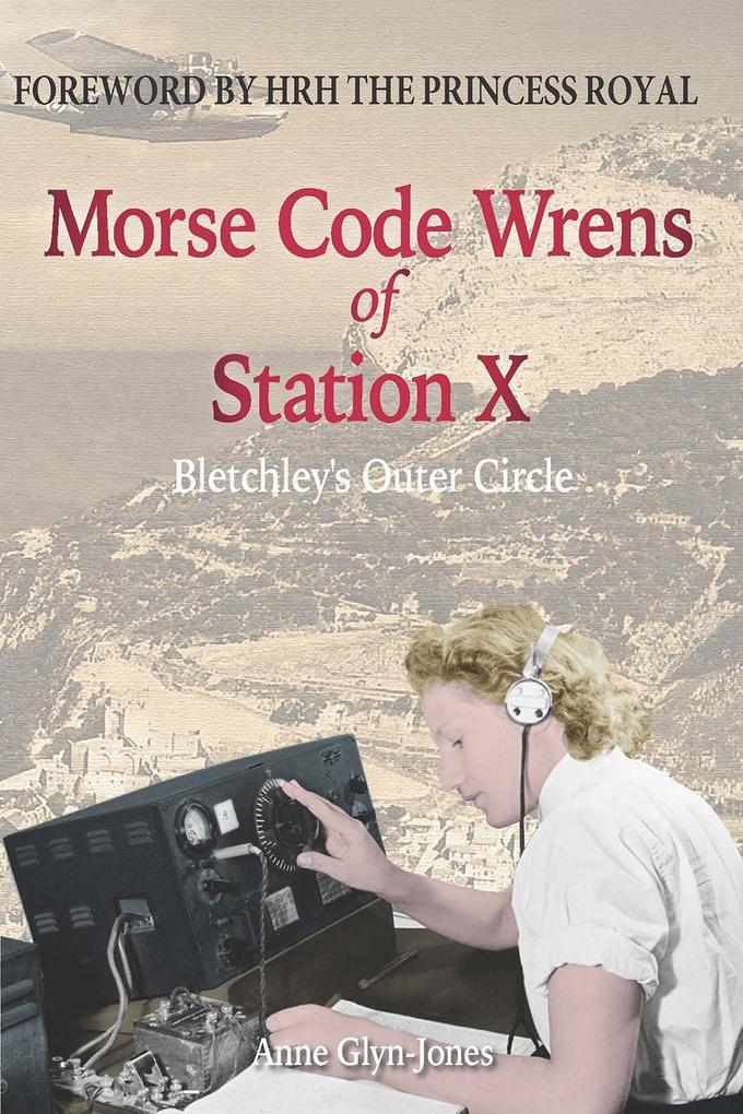 Morse Code Wrens of Station X als eBook Downloa...