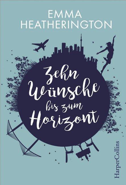 Zehn Wünsche bis zum Horizont als Buch