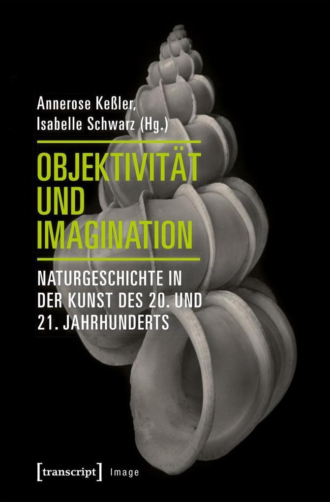 Objektivität und Imagination als Buch von