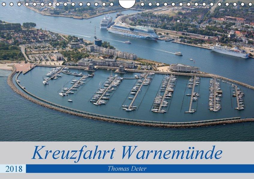 Kreuzfahrt Warnemünde (Wandkalender 2018 DIN A4...