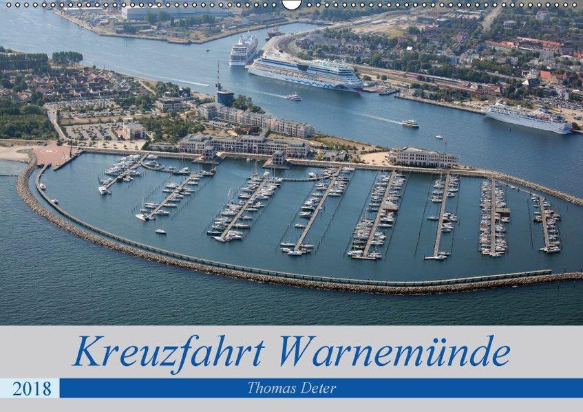 Kreuzfahrt Warnemünde (Wandkalender 2018 DIN A2...
