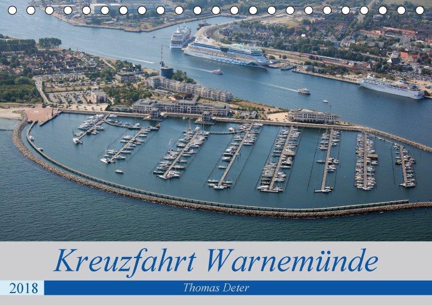 Kreuzfahrt Warnemünde (Tischkalender 2018 DIN A...