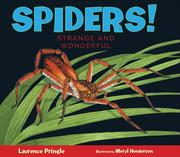 Spiders!: Strange and Wonderful