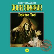 John Sinclair, Tonstudio Braun, Folge 72: Doktor Tod