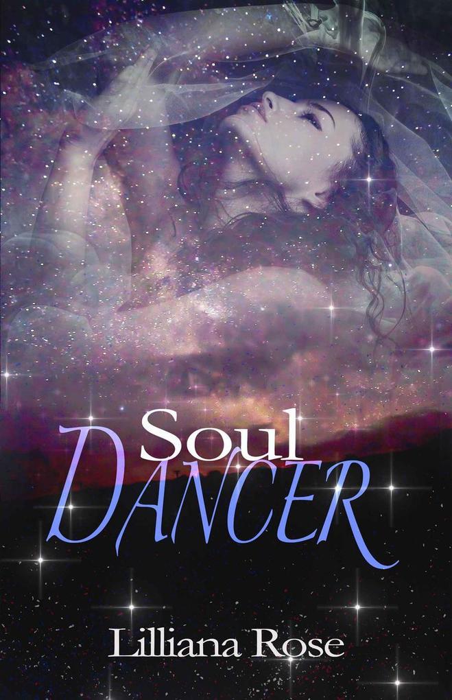 Soul Dancer als eBook Download von Lilliana Rose