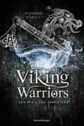 Viking Warriors 03: Der Pfeil des Verräters