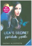 Lila's Secret, Band 2: Gefährliche Gefühle