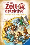 Die Zeitdetektive 37: Goldrausch im Wilden Westen