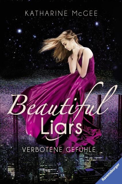Beautiful Liars. Band 1: Verbotene Gefühle als Buch