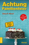 Achtung Familienfeier