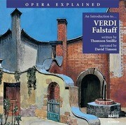 Falstaff: An Introduction to Verdi's Opera