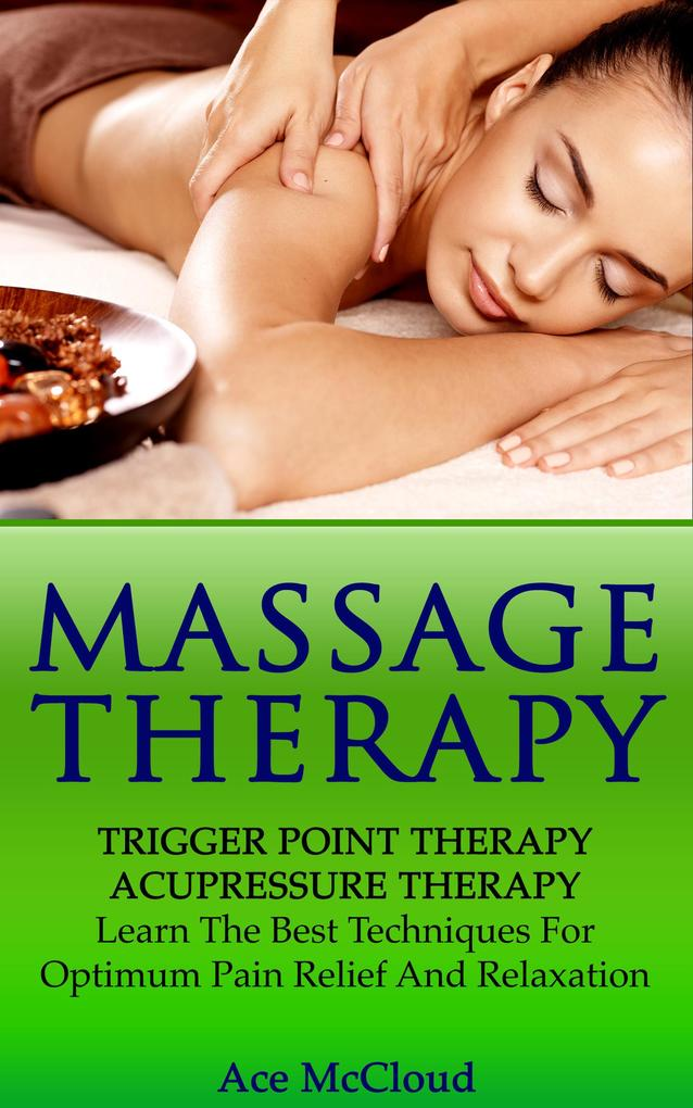 Massage Therapy: Trigger Point Therapy: Acupres...