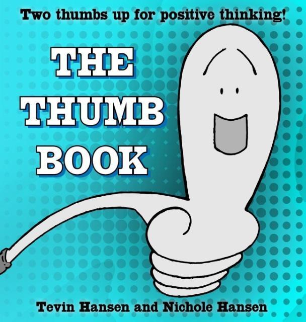 The Thumb Book als Buch von Tevin Hansen