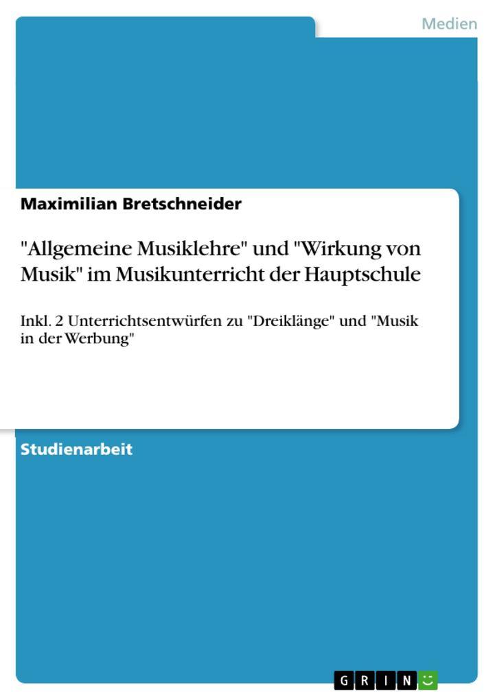 Allgemeine Musiklehre und Wirkung von Musik im ...