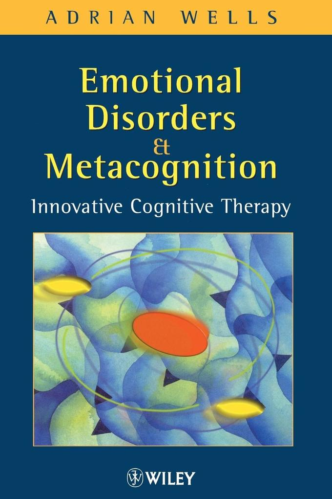 Emotional Disorders and Metacognition als Buch ...