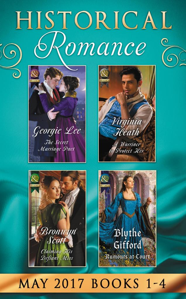 Historical Romance May 2017 Books 1 - 4: The Se...