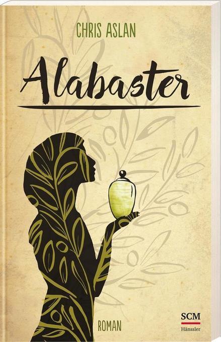 Alabaster als Buch von Chris Aslan