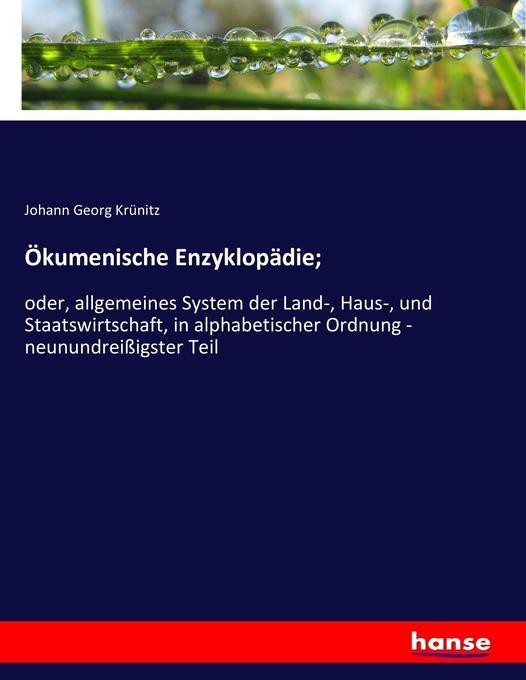 Ökumenische Enzyklopädie; als Buch von Johann G...