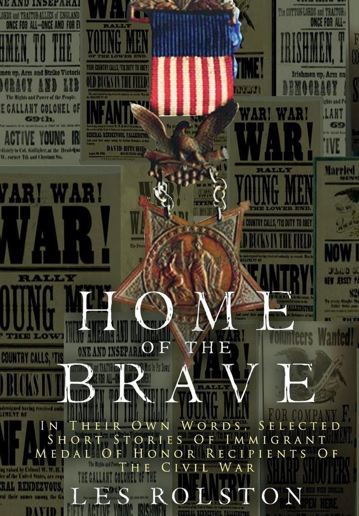 Home Of The Brave als Buch von Les Rolston