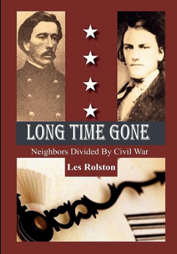Long Time Gone als Buch von Les Rolston