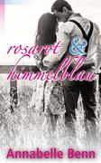 Himmelblau und rosarot