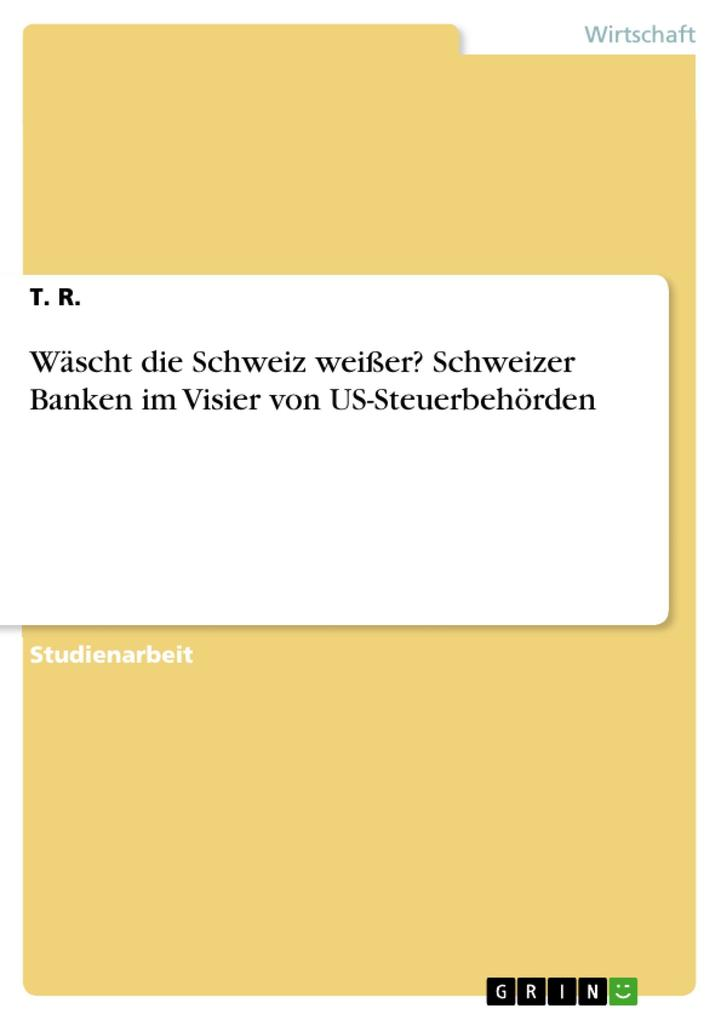 Wäscht die Schweiz weißer? Schweizer Banken im ...