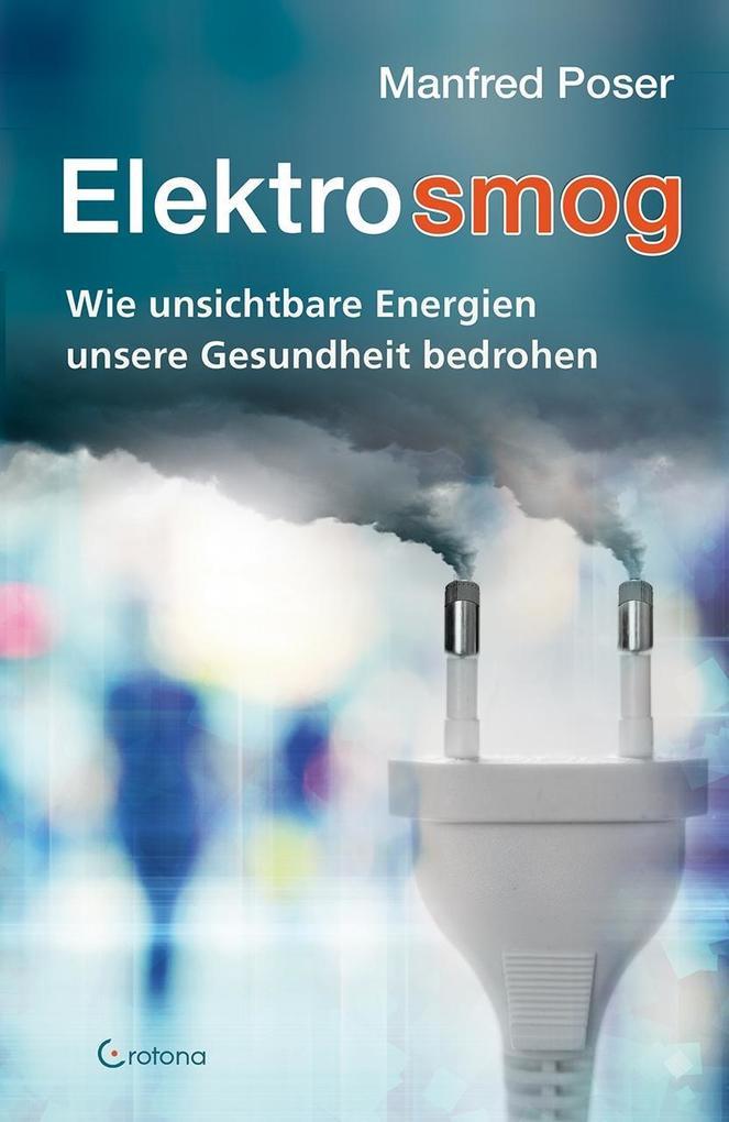 Elektrosmog als Buch von Manfred Poser
