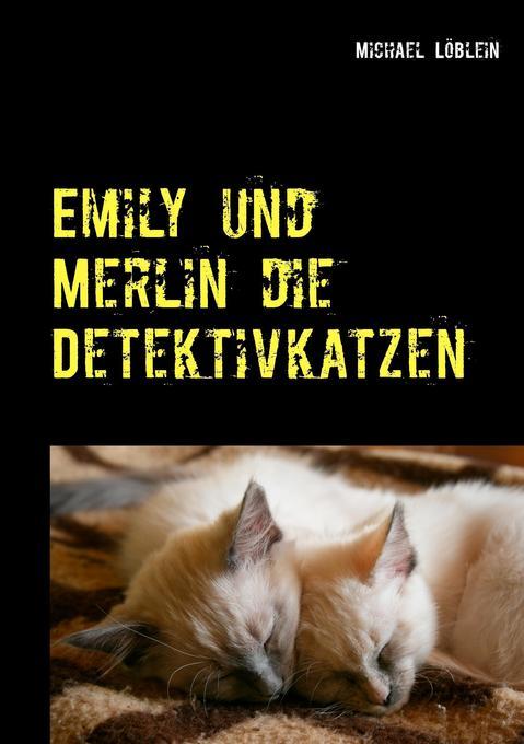 Emily und Merlin die Detektivkatzen als Buch