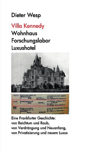 Villa Kennedy: Wohnhaus - Forschungslabor - Luxushotel als Buch (kartoniert)