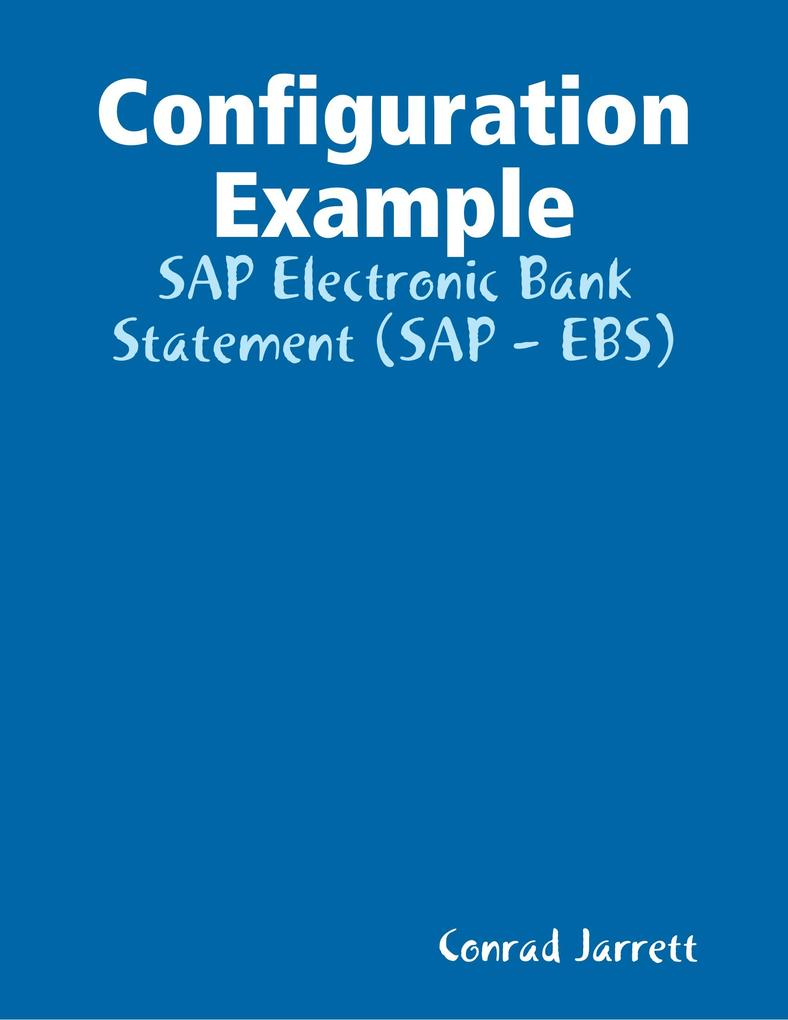 Configuration Example: SAP Electronic Bank Stat...