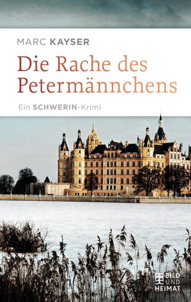 Die Rache des Petermännchens als eBook Download...